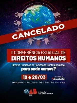[CANCELADA: 2ª Conferência Estadual de Direitos Humanos]